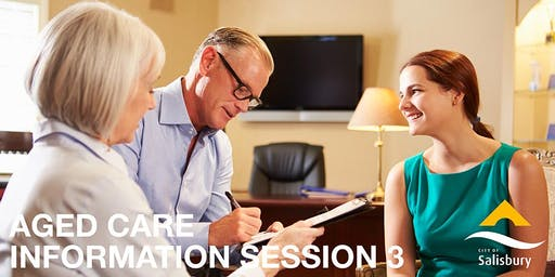 Aged Care Information Session 3