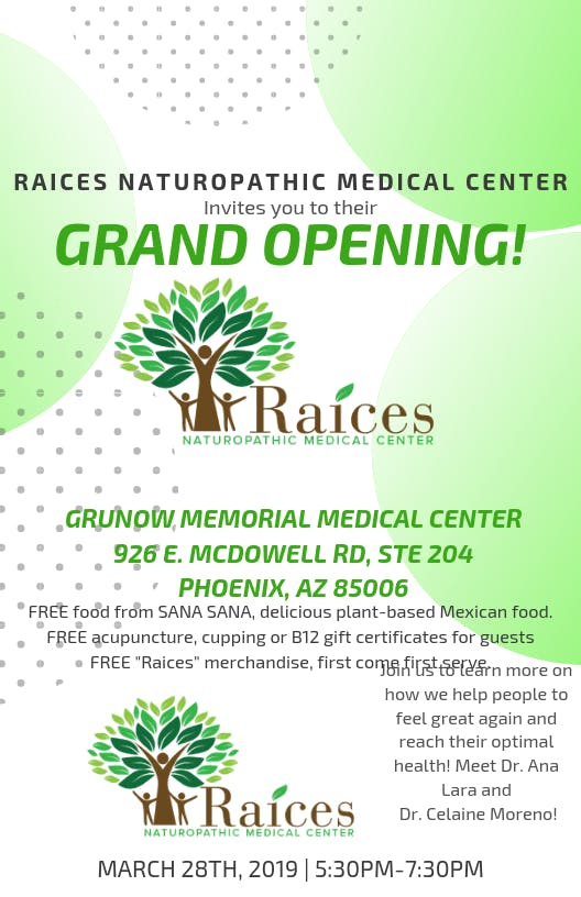 Raices Naturopathic Medical Center Grand Opening