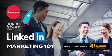 Jumpstart Series: Econsultancy's LinkedIn Marketing 101 tickets