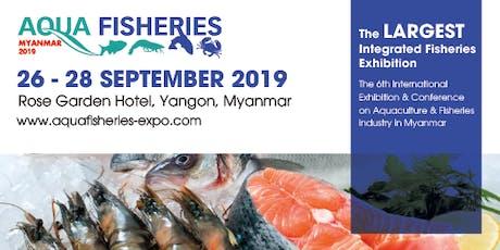 Aqua Fisheries Myanmar 2019 tickets