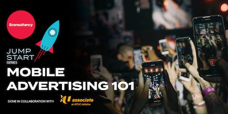 Jumpstart Series: Econsultancy's Mobile Advertising 101 tickets