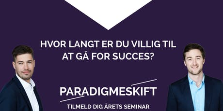 Hvor langt er du villig til at gå for succes? tickets