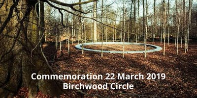 COMMEMORIAL 22 MARCH 2019 — BIRCHWOOD CIRCLE — BOOKING all