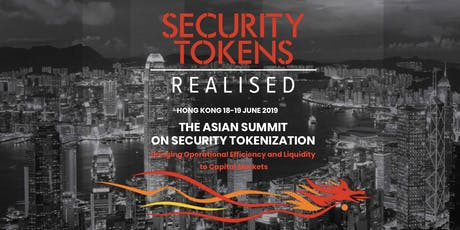 Security Tokens Realised Hong Kong - 2nd in Annual Series on Security Tokenization tickets