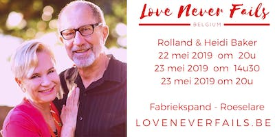 Love Never Fails - Rolland & Heidi Baker