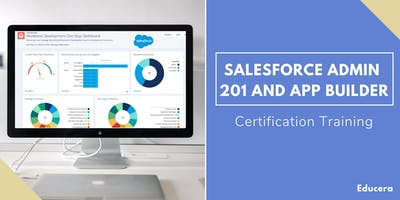 Salesforce Admin 201 and App Builder Certification Training in Yarmouth, MA