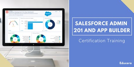 Salesforce Admin 201 and App Builder Certification Training in Yuba City, CA tickets