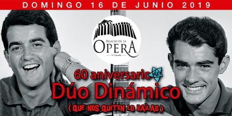 Dúo Dinámico - Gira 60 Aniversario en A Coruña entradas