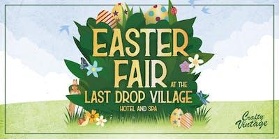 Crafty Vintage : Easter Fair : Last Drop Village Hotel & Spa