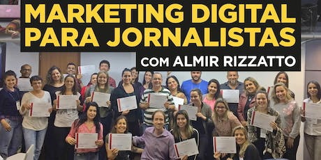 "Curso ""Marketing Digital para jornalistas"" em SP - Turma 3 ingressos"