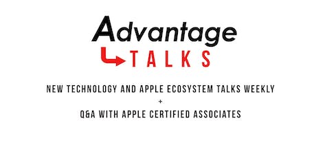 Advantage Talks: Your Key to Technology and the Apple Ecosystem tickets