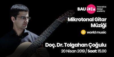 Mikrotonal+Gitar+M%C3%BCzi%C4%9Fi+Semineri