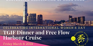 TGIF Dinner and Free Flow Harbour Cruise - POSTPONED