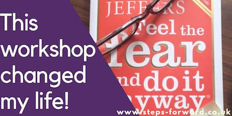Feel the Fear and Do It Anyway® - One Day Workshop tickets