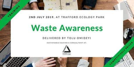 Training - Waste Awareness Course in Trafford, Manchester tickets