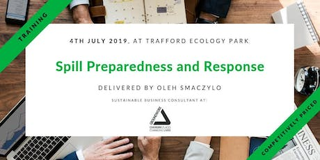 Training - Spill Preparedness and Response Management in Trafford, Manchester tickets