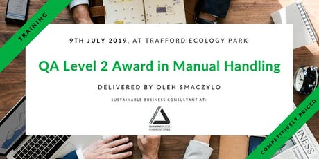 Training - Qualsafe QA Level 2 Award in Manual Handling in Trafford, Manchester tickets