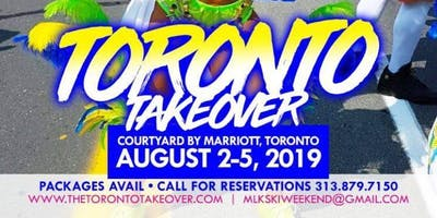 The Toronto Takeover (Caribana in the 6ix)