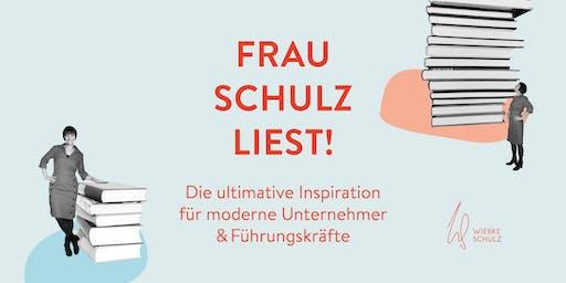 Frau Schulz liest! Inspiration für Unternehmer und Führungskräfte #4