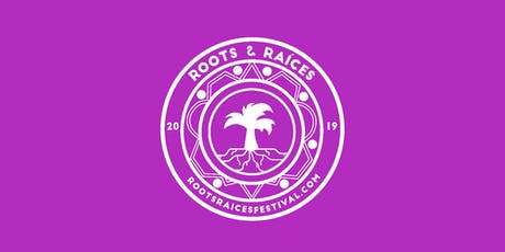 Roots & Raíces Festival 2019 tickets