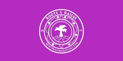 Roots & Raíces Festival 2019