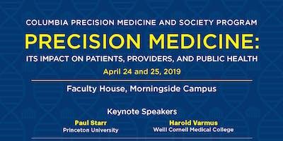 Columbia University Conference: Precision Medicine