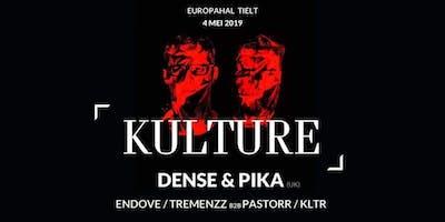 Kulture presents Dense & Pika