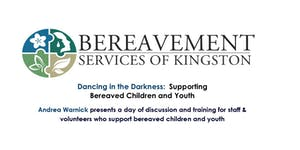 Dancing in the Darkness: Support Bereaved Children and...