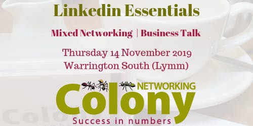 Colony Networking (Warrington) + Talk on 'Linkedin Essentials' - 14 Nov 2019