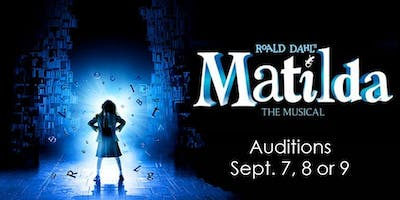 AUDITIONS for MATILDA The Musical Main-Stage Off-Broadway Production