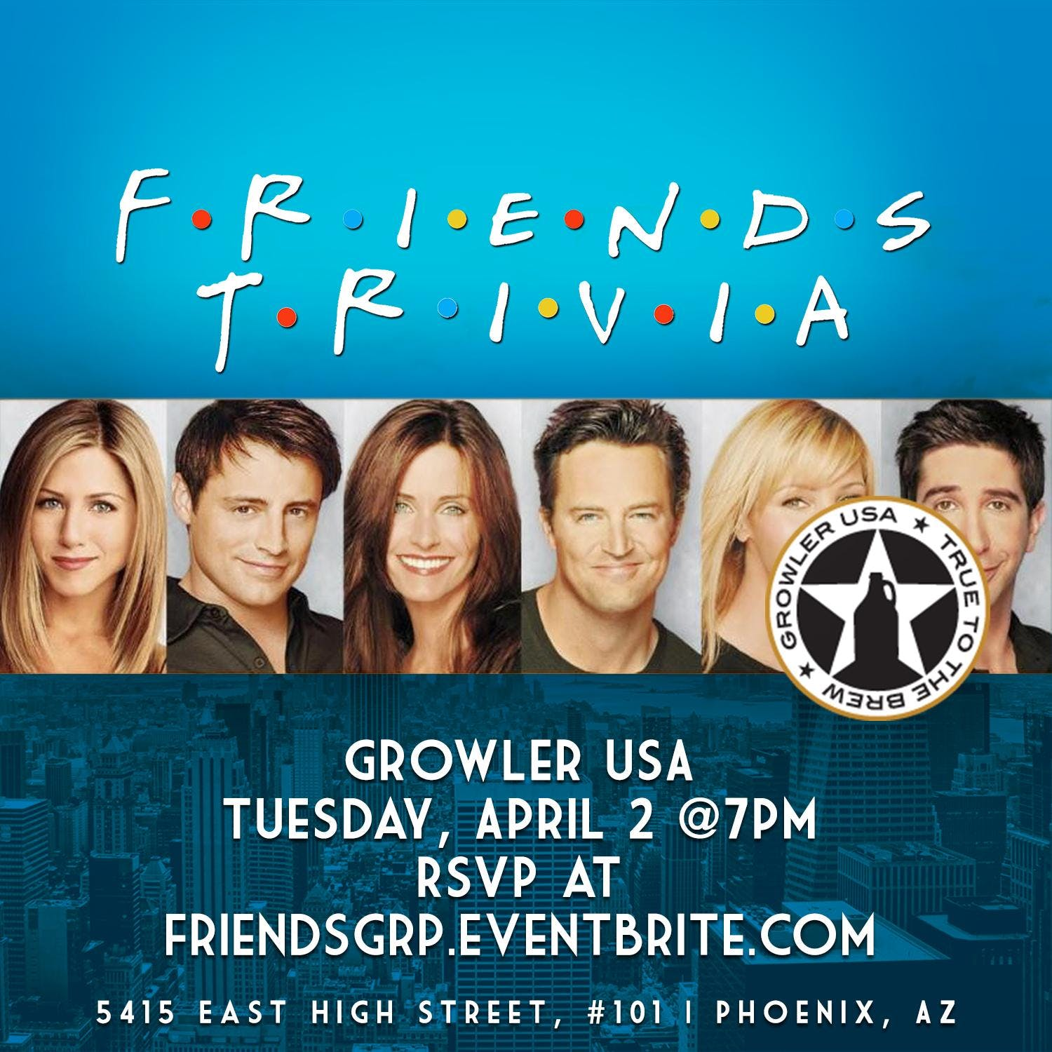 Friends Trivia at Growler USA Phoenix
