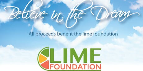 2019 LIME Foundation Believe in the Dream Annual Gala tickets