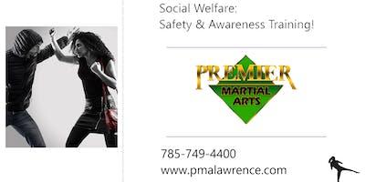 Premier Martial Arts - Social Welfare: Safety & Awareness Training - 6 Hour