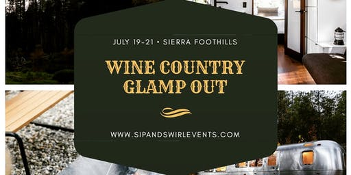 Wine Country Glamp Out!