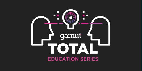 Gamut TOTAL Education Series: Tampa tickets