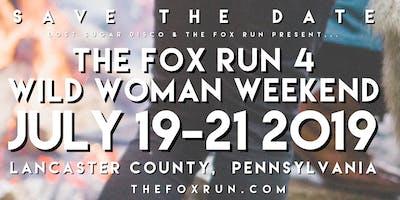 The Fox Run 4 Wild Woman Weekend