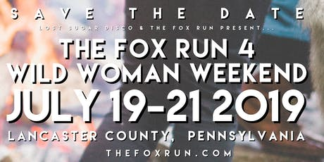 The Fox Run 4 Wild Woman Weekend tickets