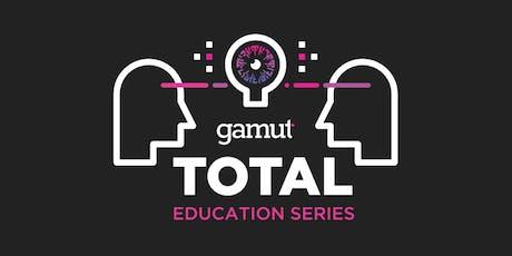 Gamut TOTAL Education Series: Atlanta tickets