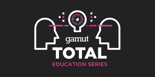 Gamut TOTAL Education Series: Atlanta