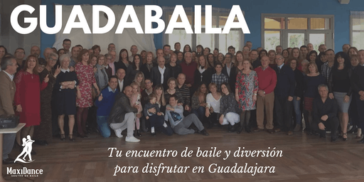GUADABAILA | Tu Encuentro de Baile en Guadalajara