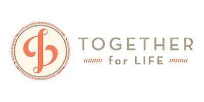 TOGETHER FOR LIFE FALL 2019