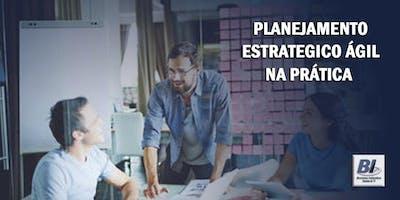 Planejamento+Estrat%C3%A9gico+%C3%81gil+na+Pr%C3%A1tica