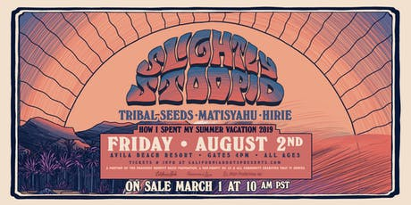Slightly Stoopid Avila Beach 2019 tickets