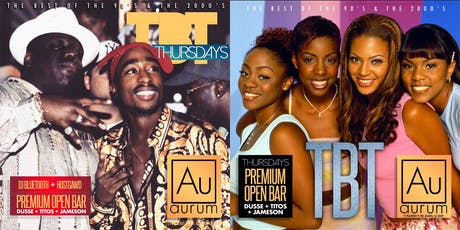 TBT Thursdays: Dusse, Titos & Jameson OPEN BAR Throwback Music Party @Aurum tickets