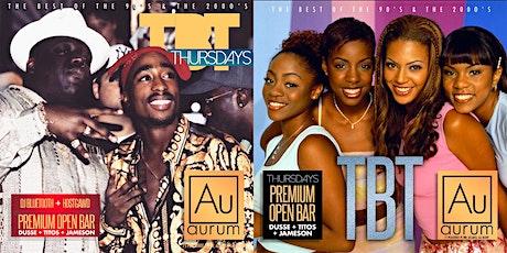 TBT Thursdays: OPEN BAR Dusse, Titos & Jameson ft. R&B & Old School Music @Aurum tickets