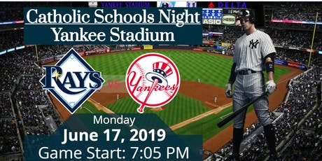2019 Catholic Schools Night at Yankee Stadium - NW/South Bronx Students tickets