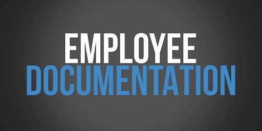 Aug. 7th -  Employment Documentation: Your best friend or worst enemy? (Complimentary Employer Workshop)