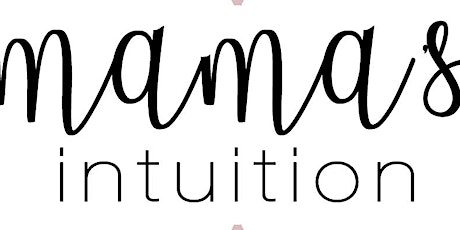 Mama's Intuition Gatherings Membership tickets
