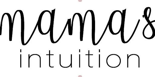 Mama's Intuition Gatherings Membership