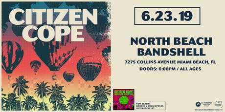 Citizen Cope at North Beach Bandshell (June 23, 2019) tickets